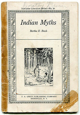 Rare 1905 Indian Myths Childs School Book with 10 Legends
