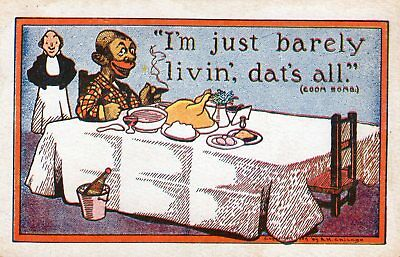 """""""I'm just barely livin, dat's all"""" (Coon Song) Circa 1910 Black Americana Card"""