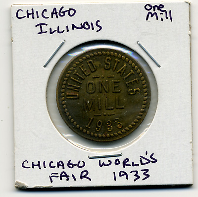 Chicago Illinois World's Fair 1933 1 Mill Souvenir Token M&D MC-R2 R7