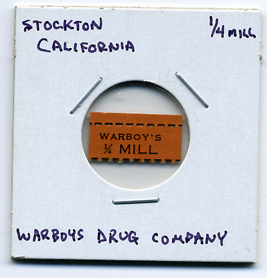 Stockton California Warboy's Drug Co. 1 Mill CA-L17Ab
