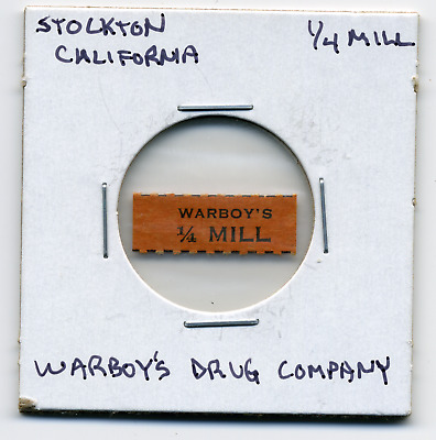 Stockton California Warboy's Drug Co. 1 Mill CA-L17Bb
