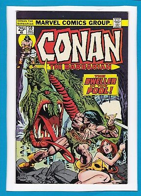 "Conan The Barbarian #50_May 1975_Vf+_""the Dweller In The Pool""_Bronze Age!"