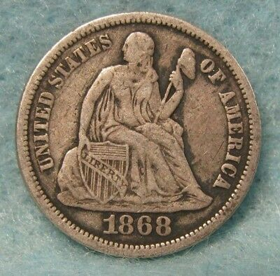1868 Seated Liberty Silver Dime VF Details ~ Better Date! * US Coin *