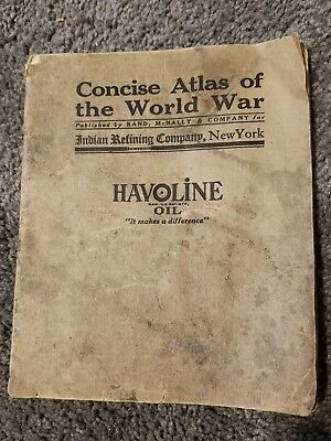 Havoline Oil Concise Atlas Of The World War Indian Refining Company New York