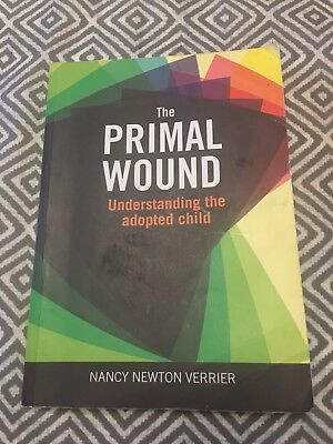 Primal Wound: Understanding the Adopted Child by Nancy Verrier (Paperback, 2009)