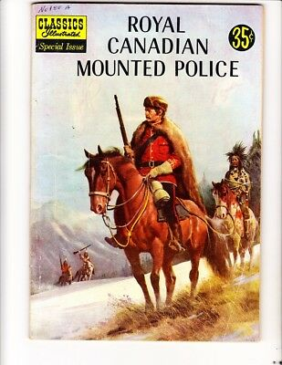 Classics ILL Spec Ed 150A (1959): Royal Can Mt'd Police: FREE to combine: G/VG