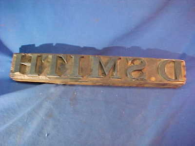 19thc LARGE Size 19 x 3 Wood PRINTERS Stamp Block for D.SMITH
