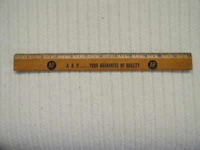 """Vintage A & P Supermarket Grocery Store Advertising 12"""" Wood Ruler USA"""