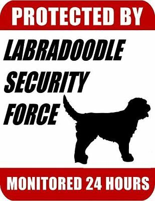Protected By Labradoodle Security Force Monitored 24 Hours Laminated Dog Sign