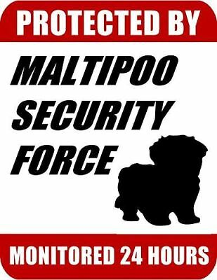 Protected By Maltipoo Security Force Monitored 24 Hours Laminated Dog Sign