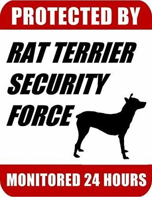 Protected By Rat Terrier Security Force Monitored 24 Hours Laminated Dog Sign