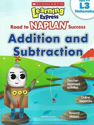 NEW Learning Express - NAPLAN Success ADDITION And SUBTRACTION L3 MATHS Ages 8-9