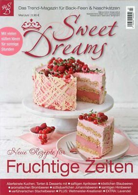 Sweet Dreams - 3 / 2018 - Fruchtige ZEITEN -