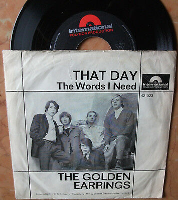 """The Golden Earrings Polydor International 7"""" That day"""