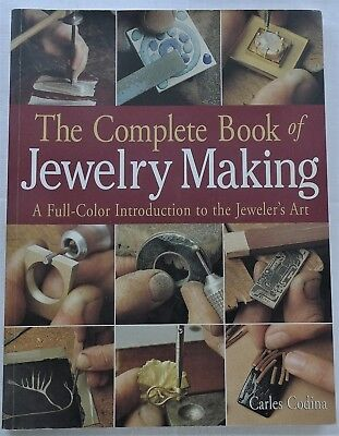 The Complete Book Of Jewellery/jewelry Making,colour Introduction Jewellers Art