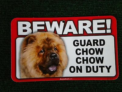 Beware Guard Chow Chow on Duty sign, security, warning, beware of dog #824