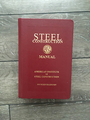 steel construction manual 14th ed by aisc and american institute of rh picclick com aisc steel manual notional loads aisc steel manual 14