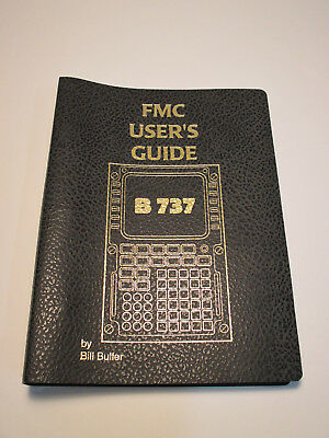 Boeing 737 NG - FMC User's Guide - Flight Management Computer B737 Manual Buch