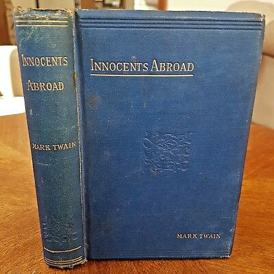 The Innocents Abroad Or The New Pilgrims Progress1892mark Twain