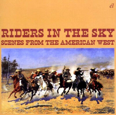 RIDERS IN THE SKY: Scenes from the American West (Classic Film Songs) * New CD
