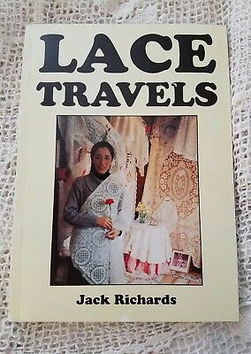 Lace Travels Jack Richards Copyright 1993 Excellent Condition! Black White Pics!