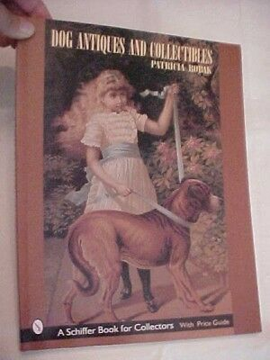 PB Book DOG ANTIQUES AND COLLECTIBLES by PATRICIA ROBAK; PRICE AND ID GUIDE