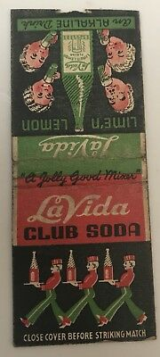 Old Matchbook Cover La Vida Club Soda Lime'n Lemon An Alkaline Drink