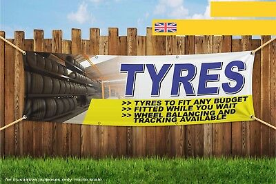 Tyres For Any Budget Fitted Tracking Heavy Duty PVC Banner Sign 3626