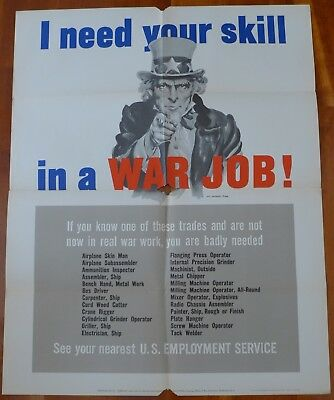 Original Vintage WWII Poster Uncle Sam I need your skill in a WAR JOB! By Flagg