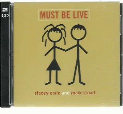 Stacey Earle & Mark Stuart - Must Be Live - Cd Doble Evolver 2003