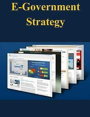 E-Government Strategy by Executive Office of the President of the United States