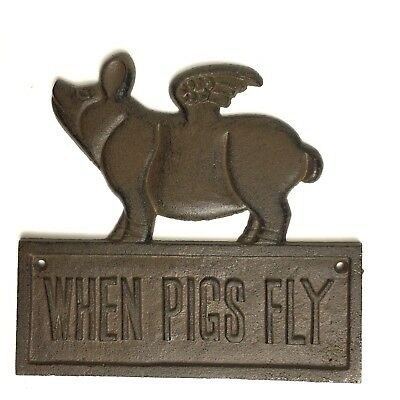 Cast Iron WHEN PIGS FLY Plaque Country Farmhouse Rustic Home Decor Wall Sign