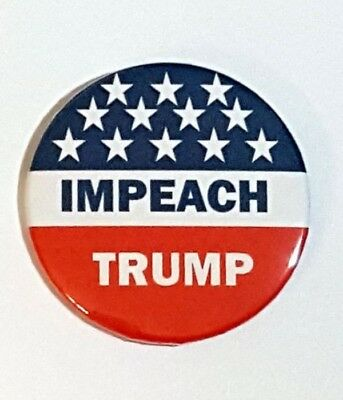 IMPEACH TRUMP  Anti Donald Trump button pin 2.25""