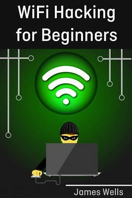 WiFi Hacking for Beginners......Complete Guide!