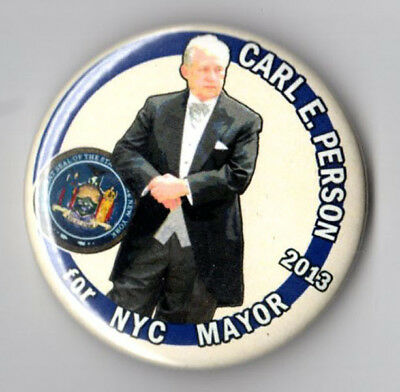 Carl Person campaign button pin 2013 New York City Mayor Reform Party