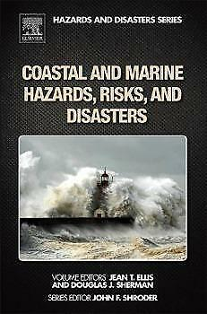 Sea & Ocean Hazards, Risks and Disasters