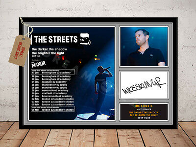 THE STREETS MIKE SKINNER SIGNED Photo Print TOUR 2019 Free Postage