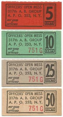 OFFICERS' OPEN MESS 317th A. B. GROUP Good For 5¢ 10¢ 25¢ & 50¢ Chits or Coupons