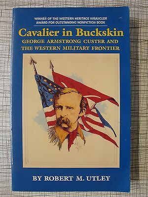 Cavalier In Buckskin (Custer, Little Bighorn, Sioux Indians, Sitting Bull, Reno)