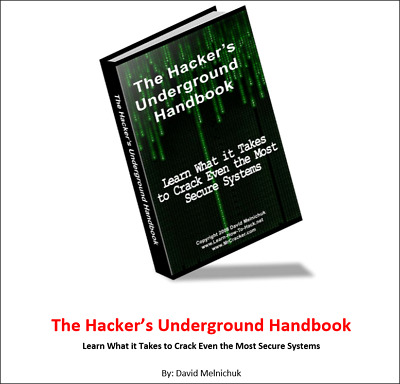 The Hackers Underground Handbook.....Learn How to Hack and Crack secure systems!