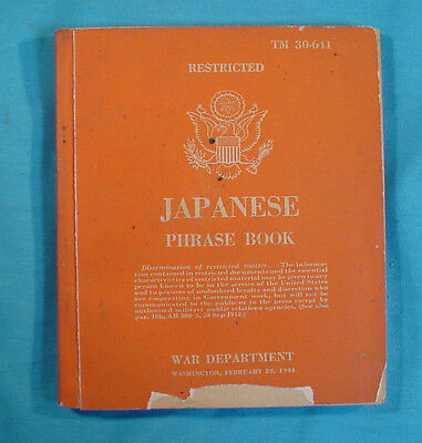 Great Book:  Japanese Phrase Book By War Departments  C1944