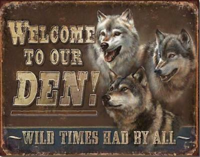 Welcome To Our Den Wolves Pack Wild Times Had By All Tin Metal Sign New