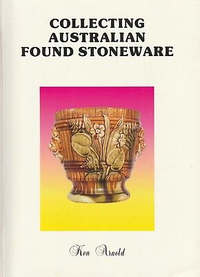 Collecting Australian Found Stoneware Ken Arnold Scarce BOOK
