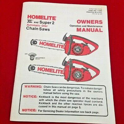 Homelite XL and Super 2 Chainsaw Owners Manual