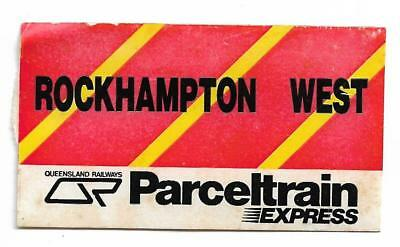 QR Parcel Train Express Label Rockhampton West Unused Smaller Size