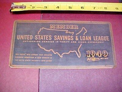 1940 Member United States Building & Loan League, Banking Financing Brass Sign