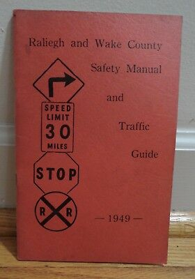 Vtg 1949 Raleigh NC Wake Co Safety Manual & Traffic Guide Misspelled Raliegh