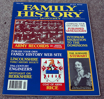 Family History Monthly – July 1999 – Army Records, Rice, Stewart, Berkshire