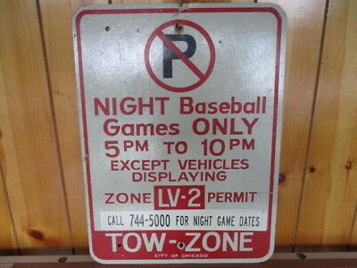 vtg. original authentic Chicago Cubs night Baseball no parking sign