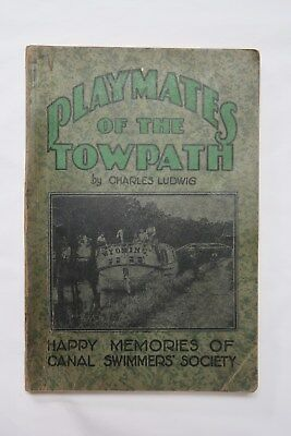 1929 Cincinnati Miami & Erie Canal Playmates of The Towpath Charles Ludwig